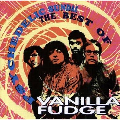 Vanilla Fudge PSYCHEDELIC SUNDAE: BEST OF CD