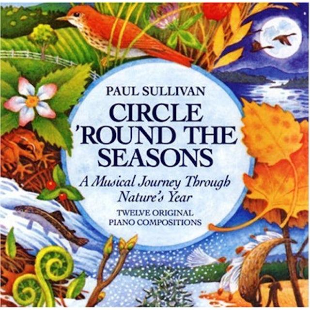 Paul Sullivan CIRCLE ROUND THE SEASONS CD
