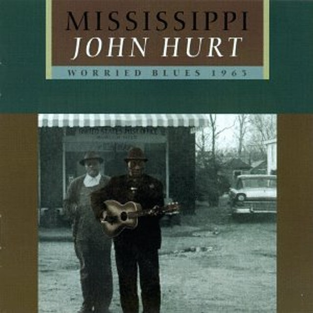 Mississippi John Hurt WORRIED BLUES CD