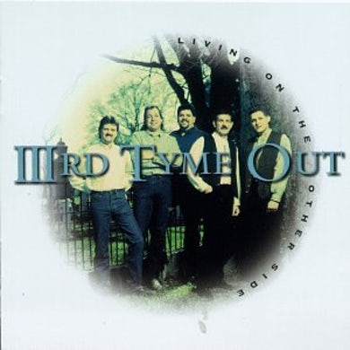 Third Tyme Out LIVING ON THE OTHER SIDE CD