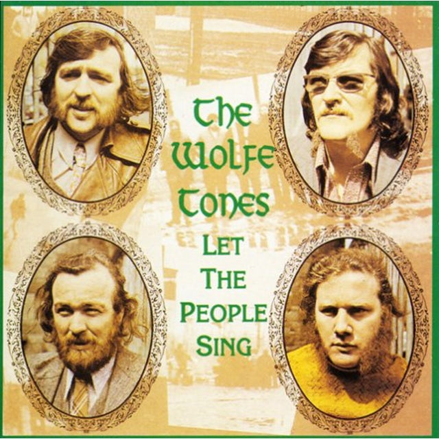 Wolfe Tones LET THE PEOPLE SING CD