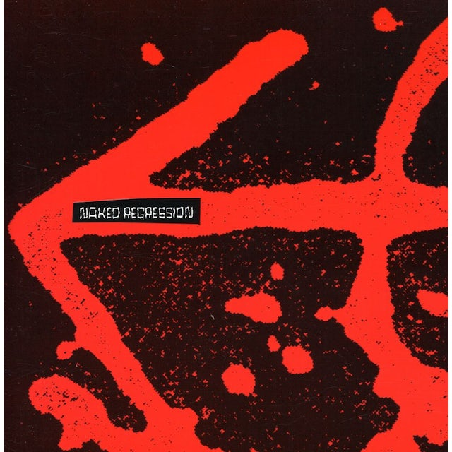 Naked Aggression NAKED REGRESSION: RECORDINGS 1991-1994 CD