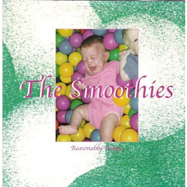 Smoothies REASONABLY HAPPY Vinyl Record