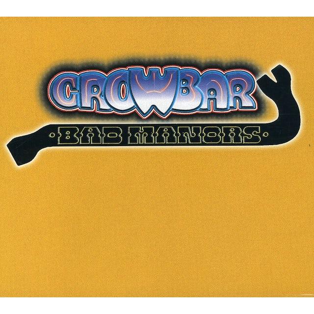 Crowbar BAD MANORS: GOLDEN HITS 1 CD