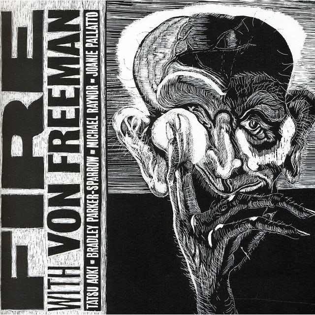 Fire WITH VON FREEMAN CD