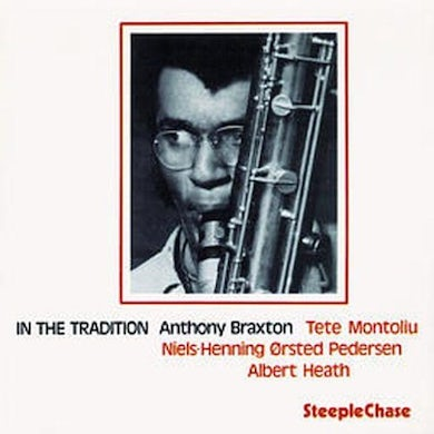 Anthony Braxton IN THE TRADITION 1 CD