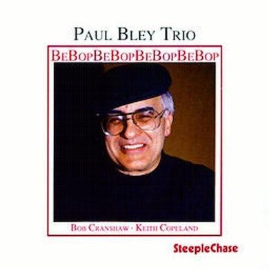 Paul Bley BEBOP CD