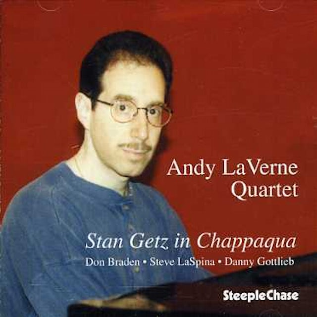Andy LaVerne STAN GETZ IN CHAPPAQUA CD