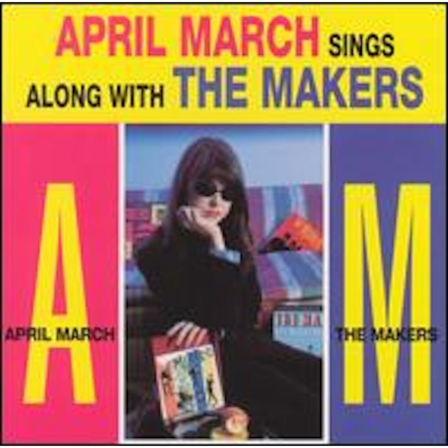 April March SINGS THE SONGS OF THE MAKERS CD