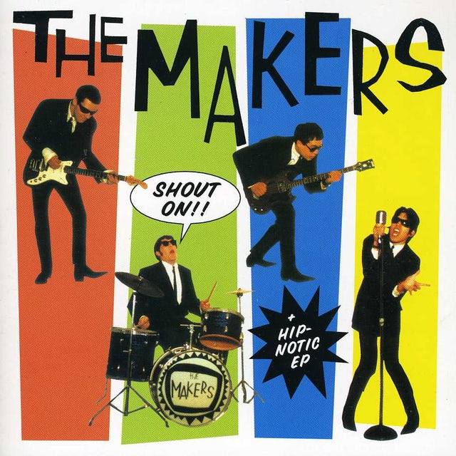 Makers HIP-NOTIC SHOUT ON CD