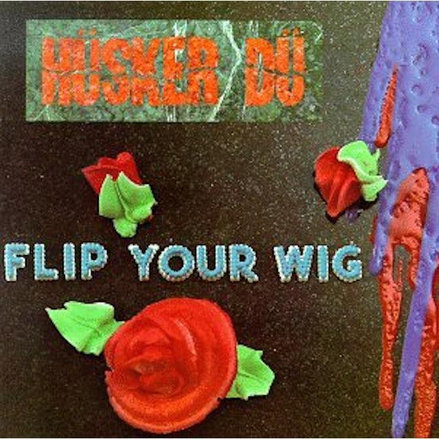 Hüsker Dü FLIP YOUR WIG Vinyl Record