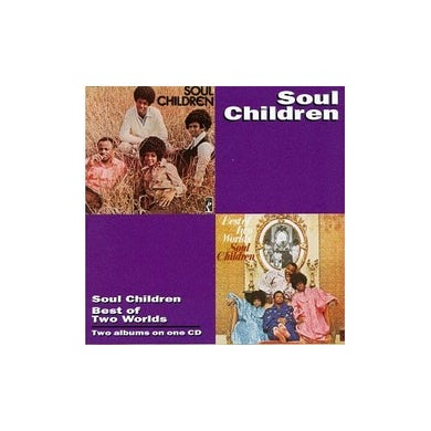 Soul Children BEST OF TWO WORLDS CD