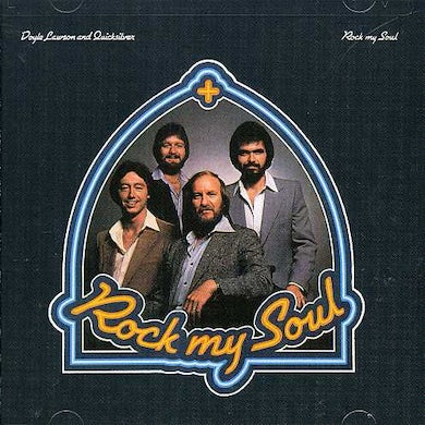 Doyle Lawson & Quicksilver ROCK MY SOUL CD