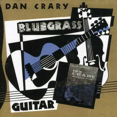 Dan Crary BLUEGRASS GUITAR CD