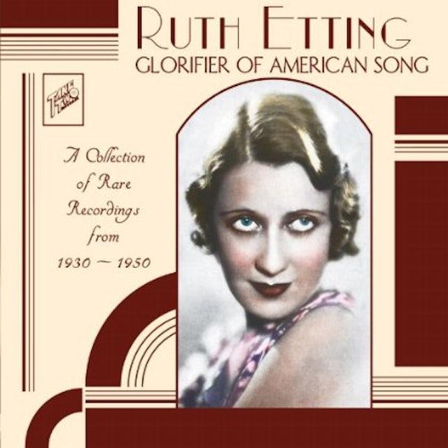Ruth Etting GLORIFIER OF AMERICAN SONG CD
