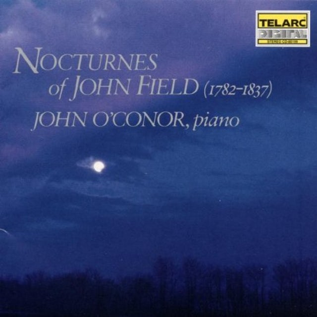 John O'Connor NOCTURNES OF JOHN FIELD CD