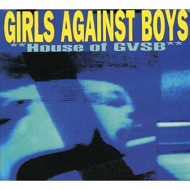Girls Against Boys HOUSE OF GVSB CD