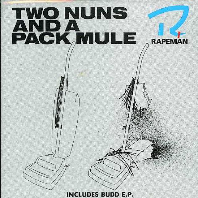 Rapeman TWO NUNS & A PACK MULE CD