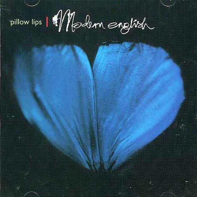 Modern English PILLOW LIPS CD