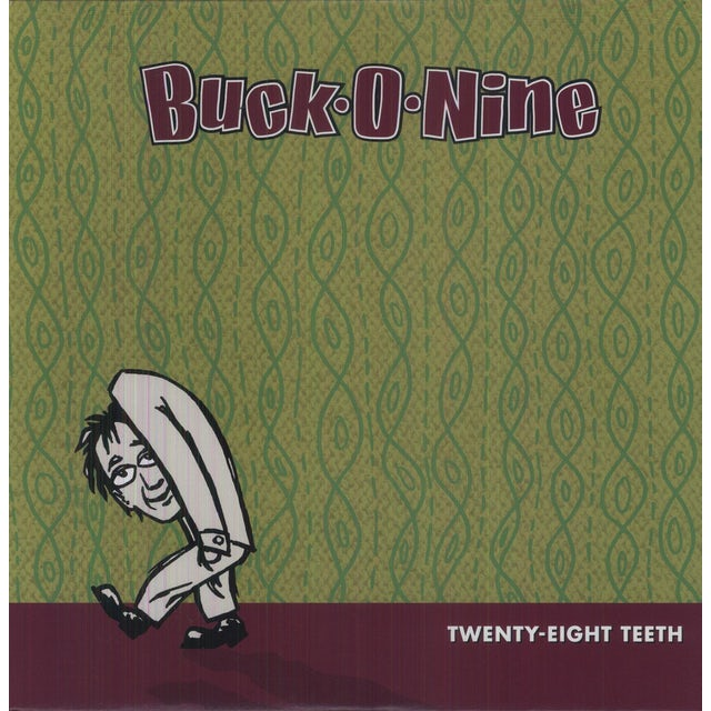 Buck-O-Nine TWENTY-EIGHT TEETH Vinyl Record
