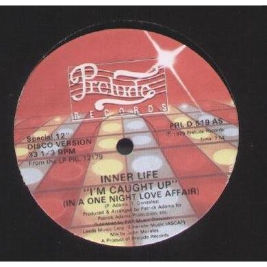 Inner Life I'M CAUGHT UP Vinyl Record