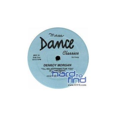 Denroy Morgan I'LL DO ANYTHING FOR YOU Vinyl Record - Canada Release