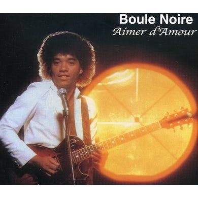 Boule Noire LOVE ME PLEASE LOVE ME CD