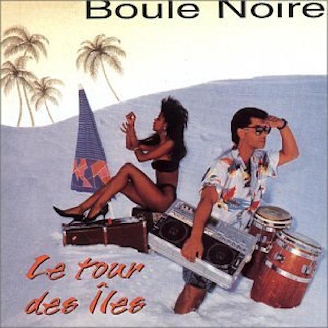 Boule Noire TOUR DES ILES CD