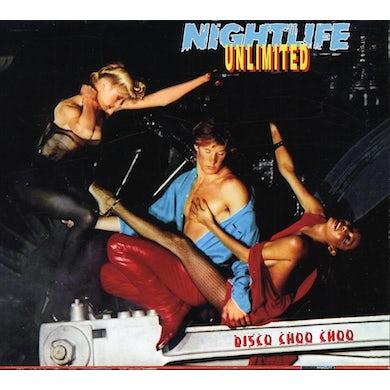 Nightlife Unlimited DISCO CHOO CHOO CD