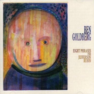 Ben Goldberg EIGHT PHRASES FOR JEFFERSON RUBIN CD