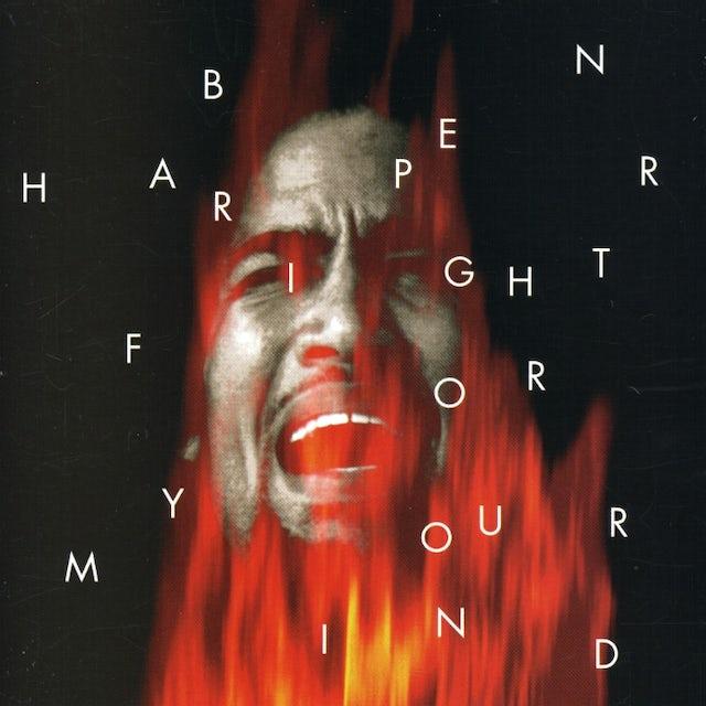 Ben Harper FIGHT FOR YOUR MIND CD