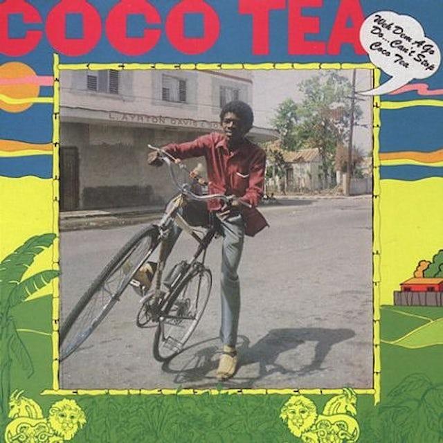 Cocoa Tea WEH DEM A GO DO: CAN'T STOP Vinyl Record