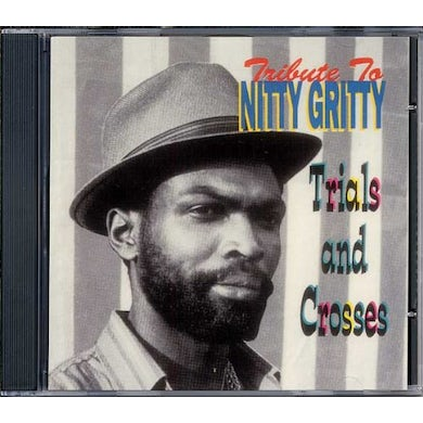 TRIBUTE TO NITTY GRITTY CD
