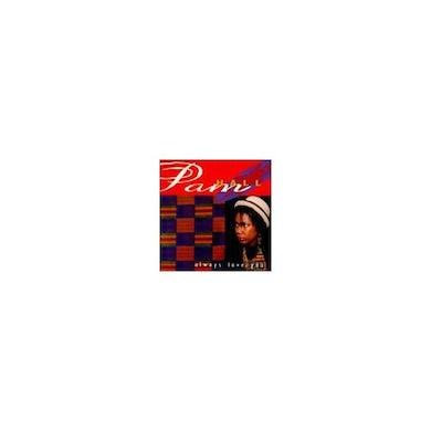 Pam Hall ALWAYS LOVE YOU Vinyl Record