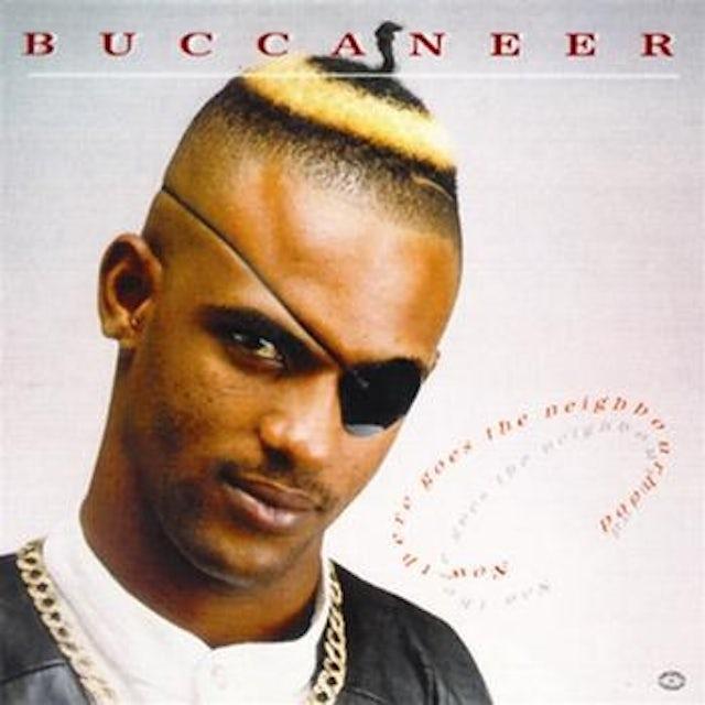 Buccaneer NOW THERE GOES THE NEIGHBOURHOOD Vinyl Record
