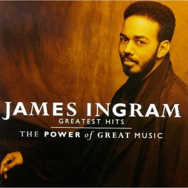 James Ingram GREATEST HITS POWER OF GREAT MUSIC CD