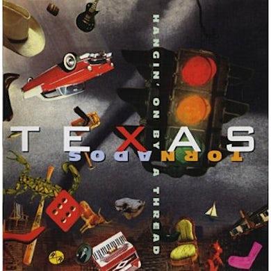 Texas Tornados HANGIN ON BY A THREAD CD