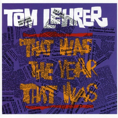Tom Lehrer THAT WAS THE YEAR THAT WAS CD