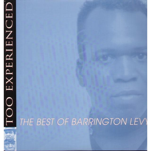 Barrington Levy TOO EXPERIENCED - BEST OF Vinyl Record