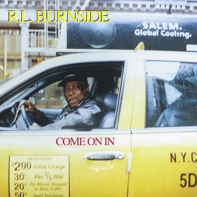R.L. Burnside COME ON IN Vinyl Record