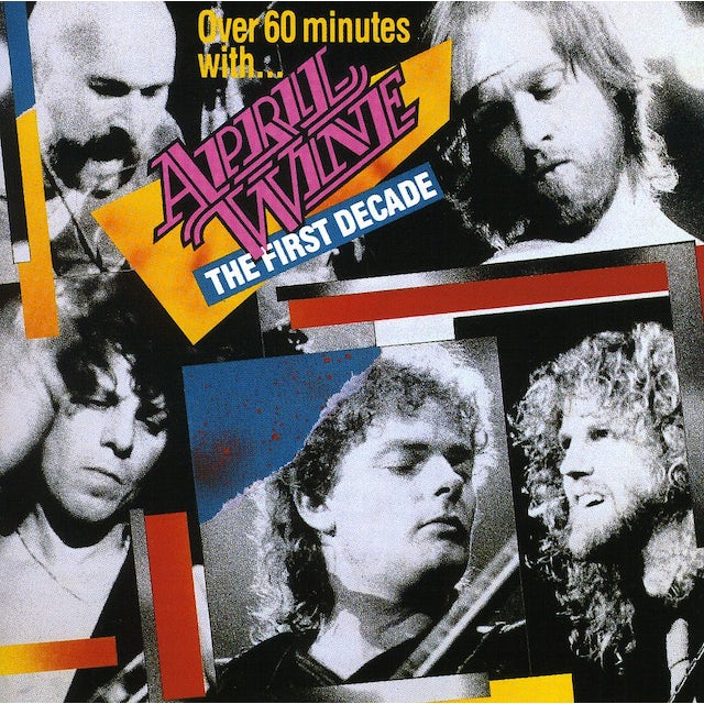 April Wine FIRST DECADE (+60 MINUTES) CD