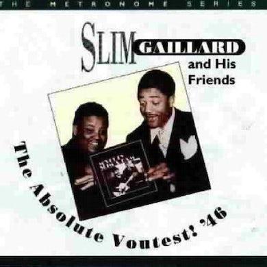 Slim Gaillard ABSOLUTE VOUTEST '46 CD