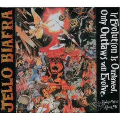 Jello Biafra IF EVOLUTION IS OUTLAWED ONLY OUTLAWS WILL EVOLVE CD