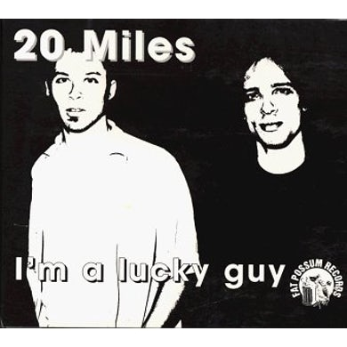 20 Miles I'M A LUCKY GUY CD
