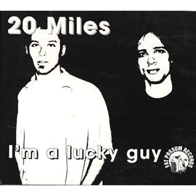 20 Miles I'M A LUCKY GUY Vinyl Record