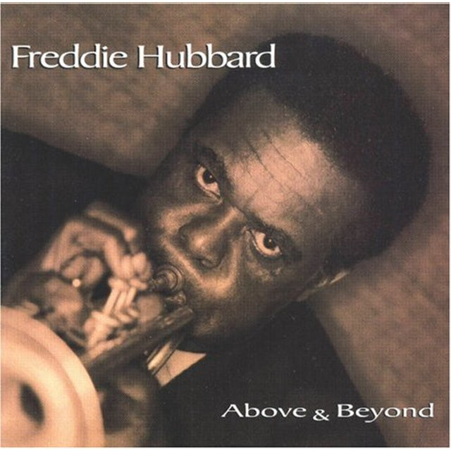 Freddie Hubbard ABOVE & BEYOND CD