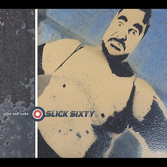 Slick Sixty NIBS & NABS CD