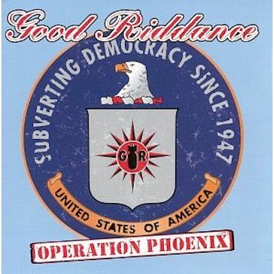 Good Riddance OPERATION PHOENIX CD