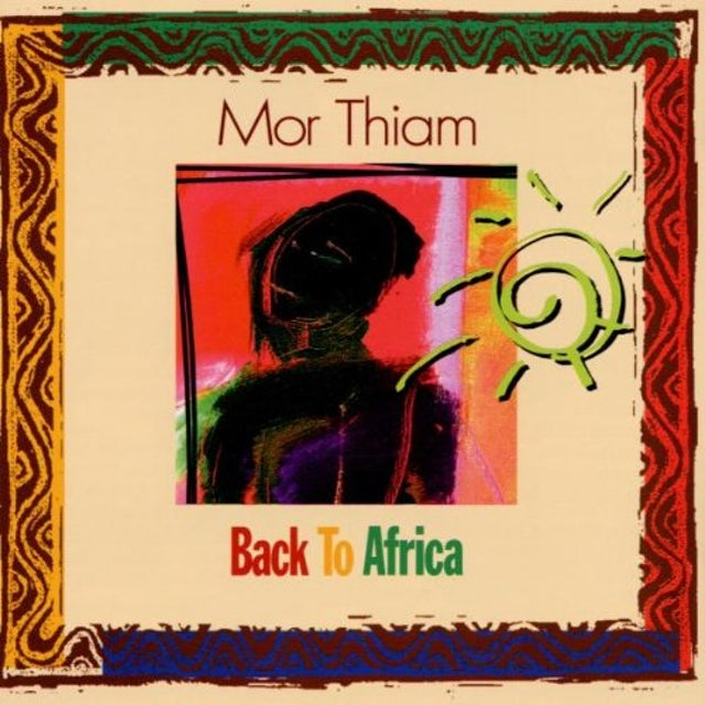 Mor Thiam BACK TO AFRICA CD
