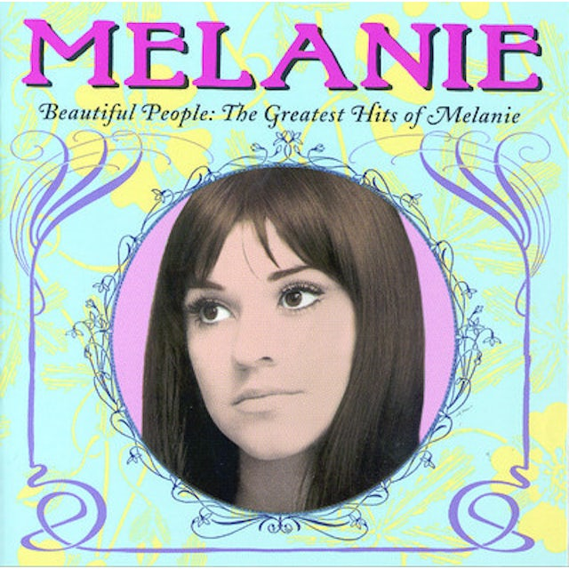 BEAUTIFUL PEOPLE: THE GREATEST HITS OF MELANIE CD